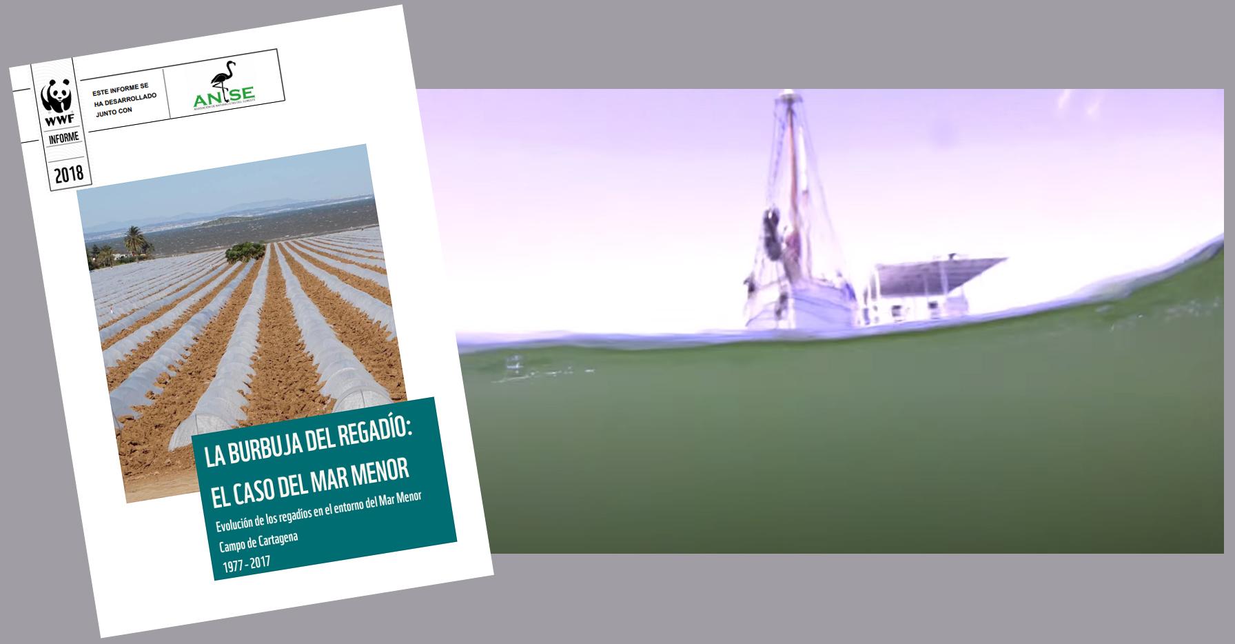 Dos trabajos de ANSE y WWF: el informe 'La burbuja del regadío: el caso del Mar Menor', de 208, y un fotograma del vídeo de la 'sopa verde' de 2016