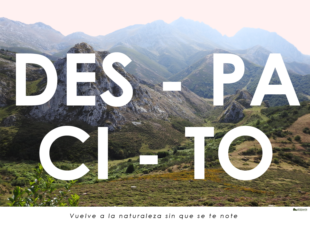Campaña 'Vuelve despacito a la Naturaleza' 1. De libre uso