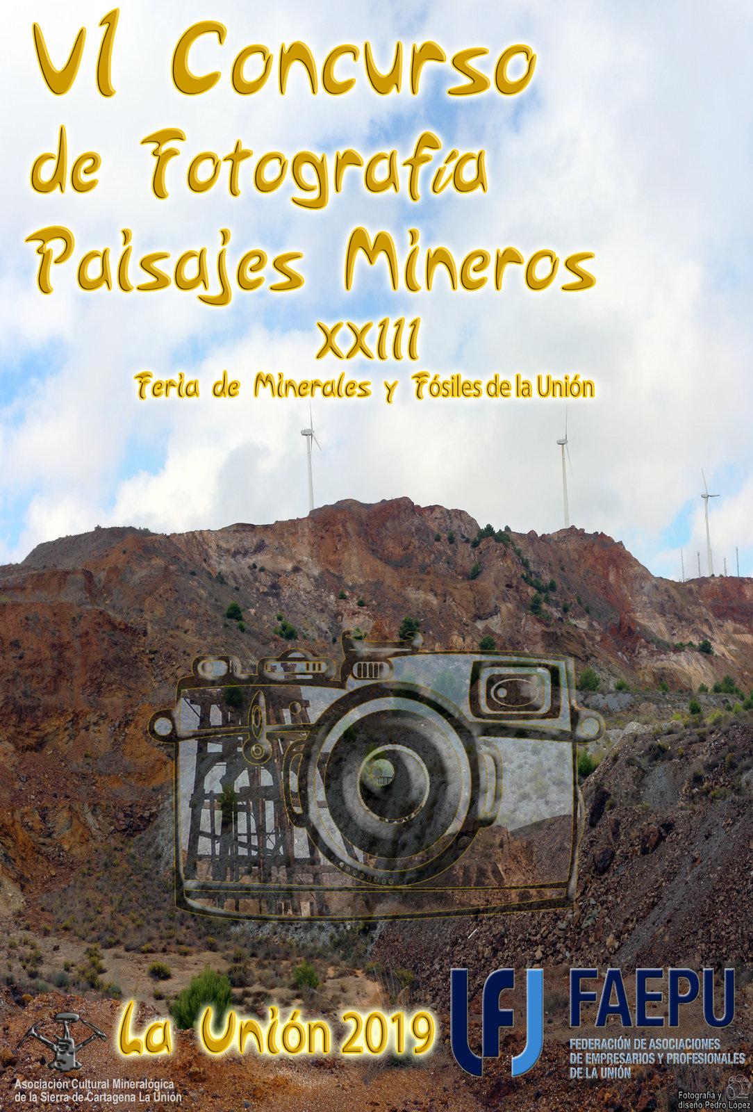 Cartel del VI Concurso de fotografía Paisaje Minero de la Sierra Cartagena-La Unión, con FAEPU