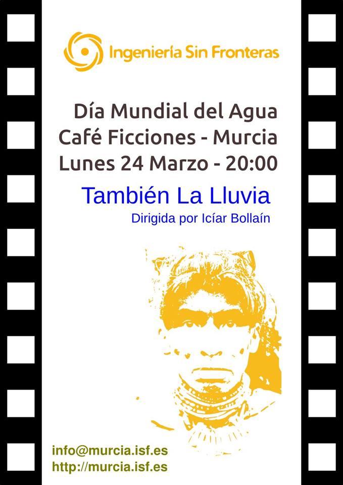 Cineforum 'También la lluvia', ISF Murcia