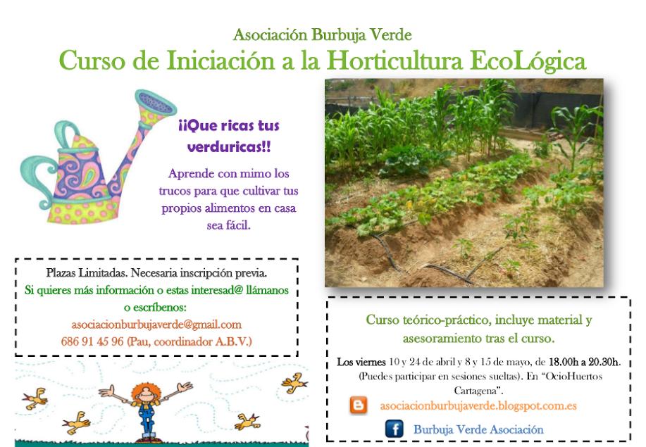 Curso de Iniciación a la  Horticultura Ecológica con Burbuja Verde