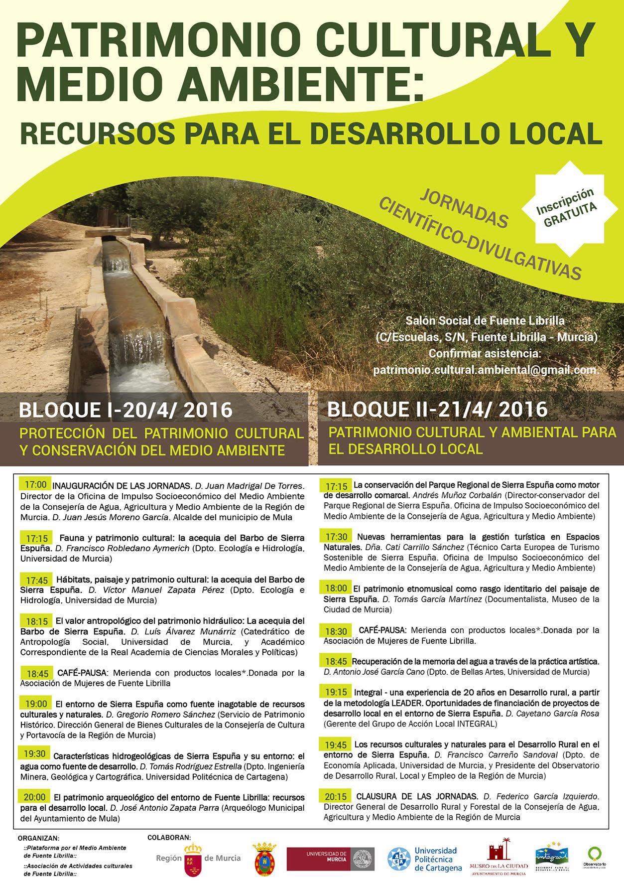 Jornadas científico - divulgativas tituladas 'Patrimonio cultural y medio ambiente: recursos para el desarrollo local'.