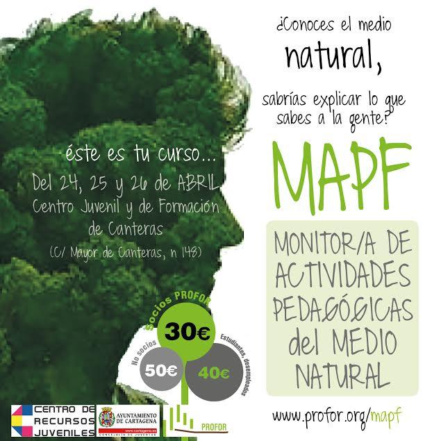 Cartel Formación como Monitor de Actividades Pedagógicas del Medio Natural con Profor