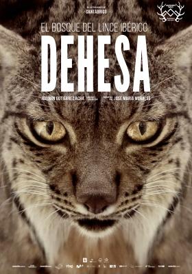 Dehesa, el bosque del lince ibérico, con Wanda Films