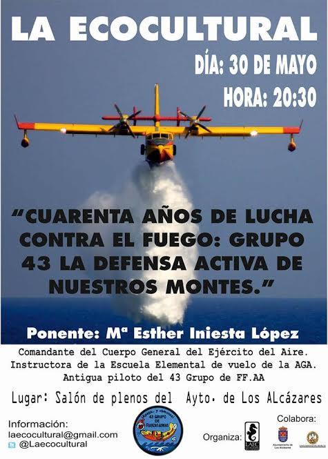 Conferencia sobre los 40 años de lucha contra el fuego del Grupo 43