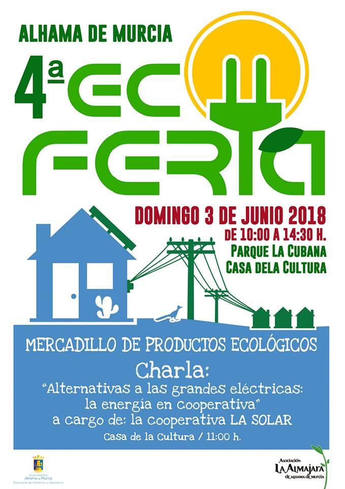 Cartel de la 4ª Ecoferia de Alhama, con Almajara Alhama de Murcia