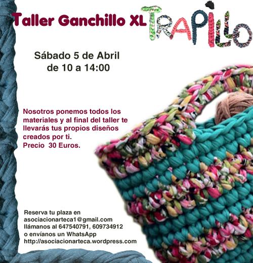 Taller de Trapillo: Ganchillo XL