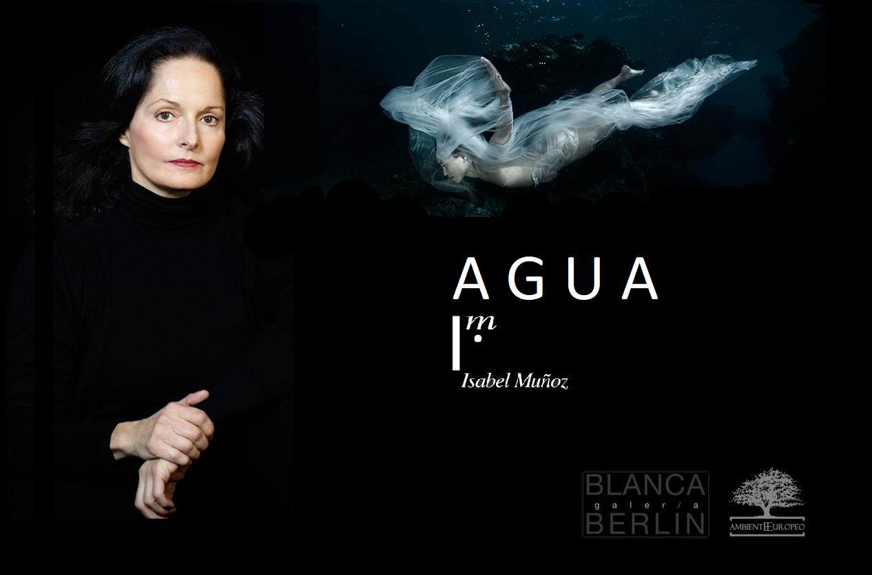 'AGUA', de Isabel Muñoz (Premio Nacional de Fotografía 2016), con la Galería Blanca Berlín