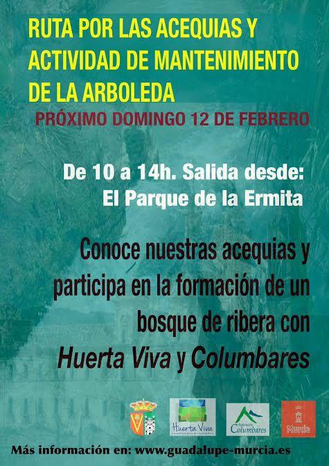 Mantenimiento de la arboleda de las acequias, con Huerta Viva y Columbares