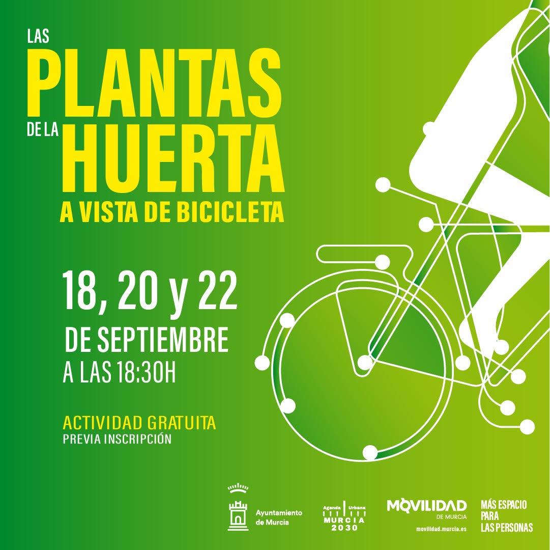 Las plantas de la huerta a vista de bicicleta, con el Ayto. de Murcia