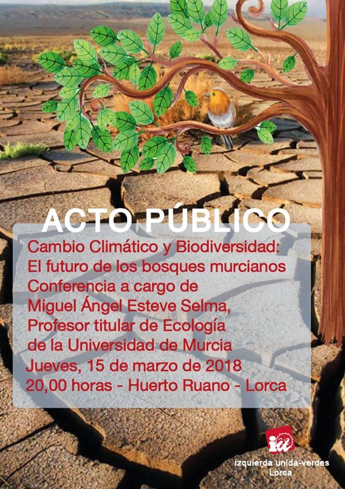 Cambio climático: El futuro de los bosques murcianos, con IU-LV de Lorca