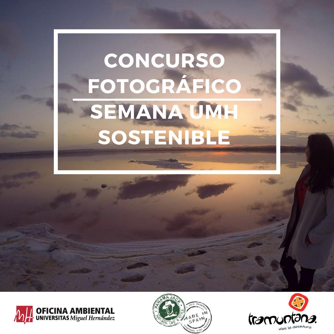 Concurso de Fotografía Ambiental Semana UMH Sostenible