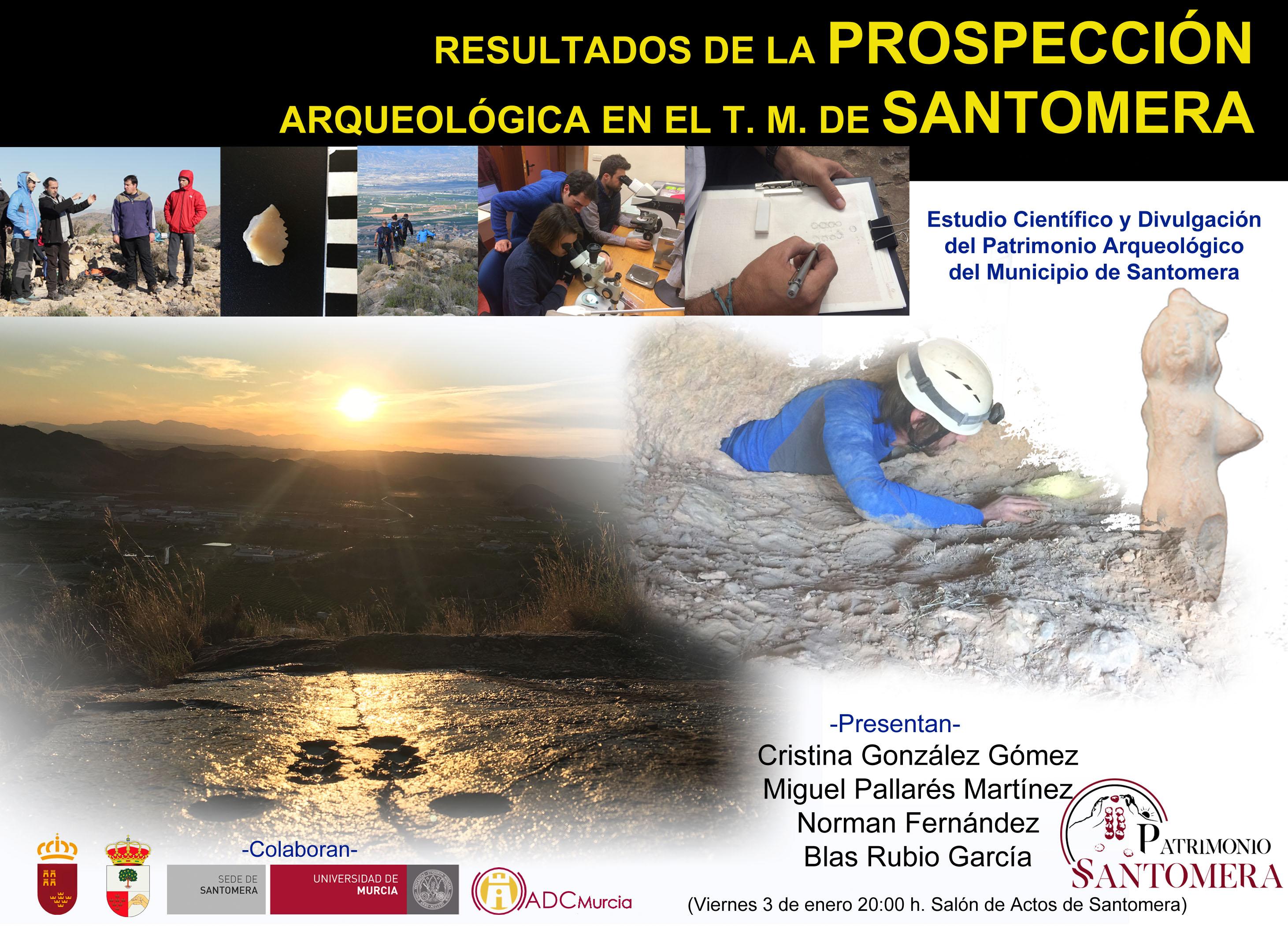 Resultados de la Prospección Arqueológica de Santomera (2018-2019) , con Patrimonio Santomera