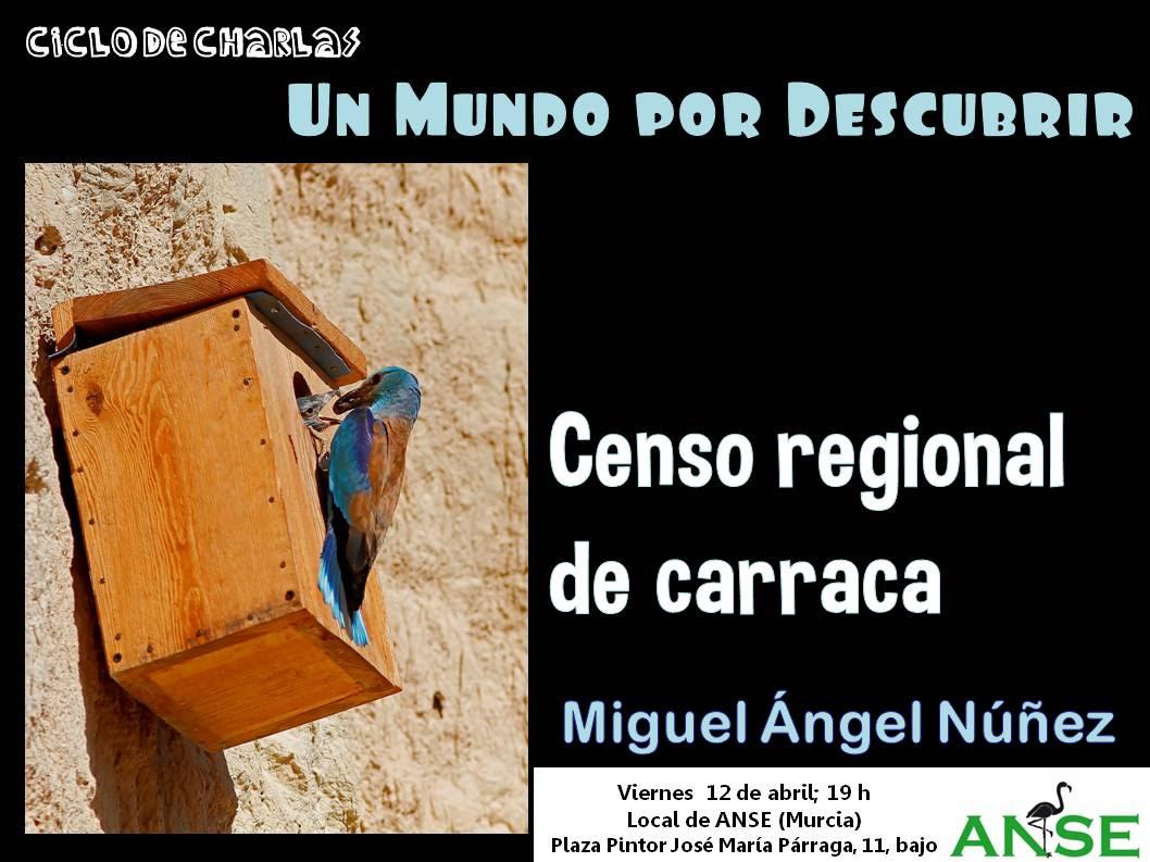 Charla sobre el Censo Regional de Carraca, con ANSE