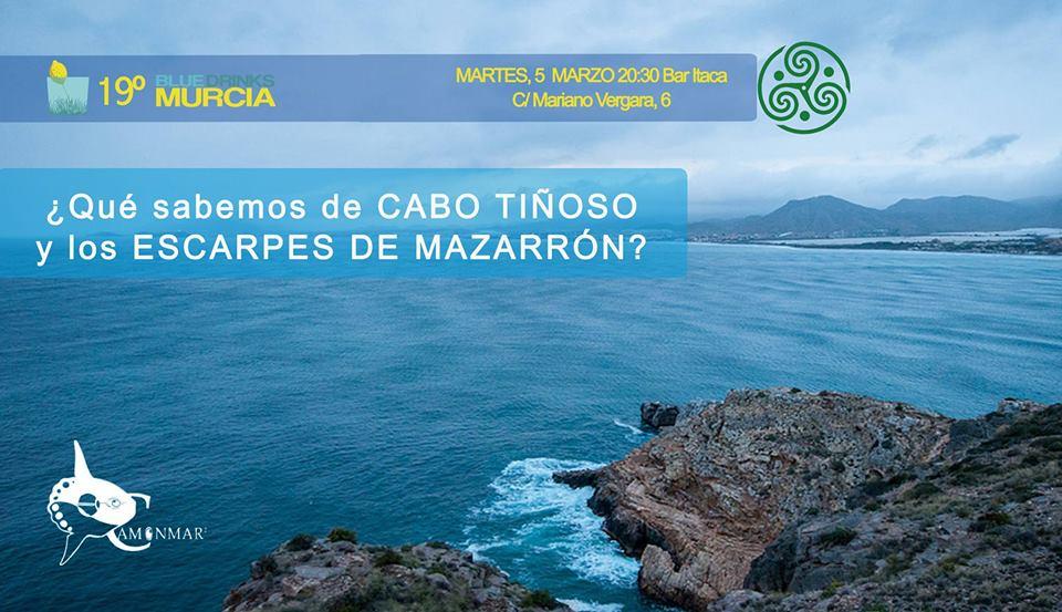 Charla sobre Cabo Tiñoso y los Escarpes de Mazarrón, con Blue Drinks Murcia
