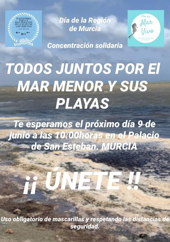 Concentración por el Mar Menor el Día de la Región, con la Plataforma para la Recuperación de la Playa de Los Urrutias y con Por un Mar Vivo