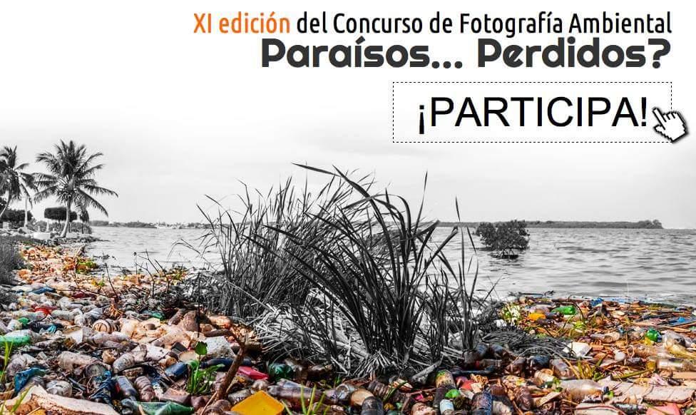Concurso de Fotografía Ambiental 'Paraísos... Perdidos?', con Ambientum