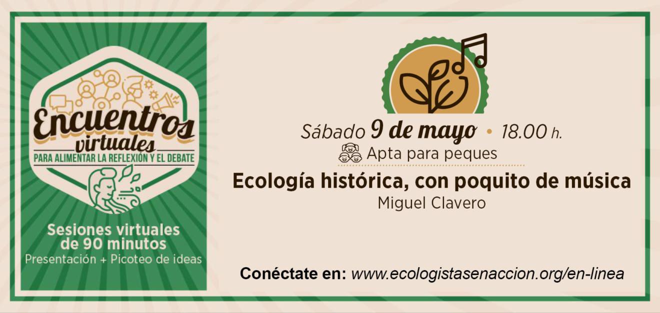 Charla on line sobre ecología histórica, con EEA