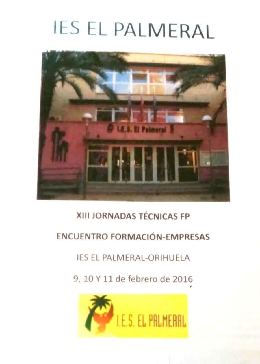 Cartel de las Jornadas Técnicas del IES El Palmeral, de Orihuela.