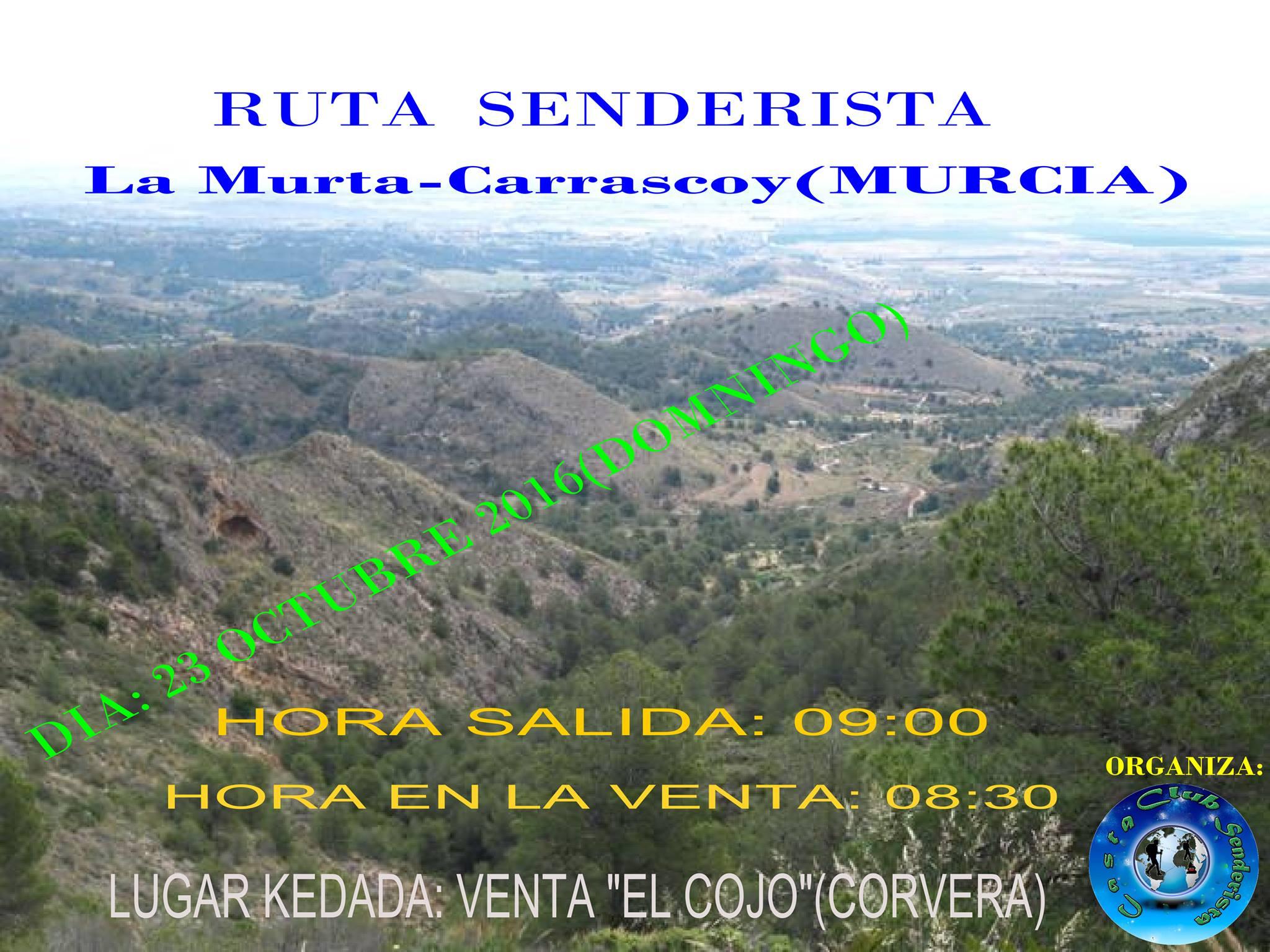 Ruta Senderista La Murta-Carrascoy, con el Club Senderista Casta.