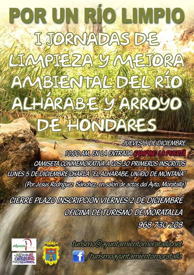 I Jornadas de Limpieza y Mejora Ambiental del río Alhárabe y del arroyo de Hondares, con el Ayto. de Moratalla