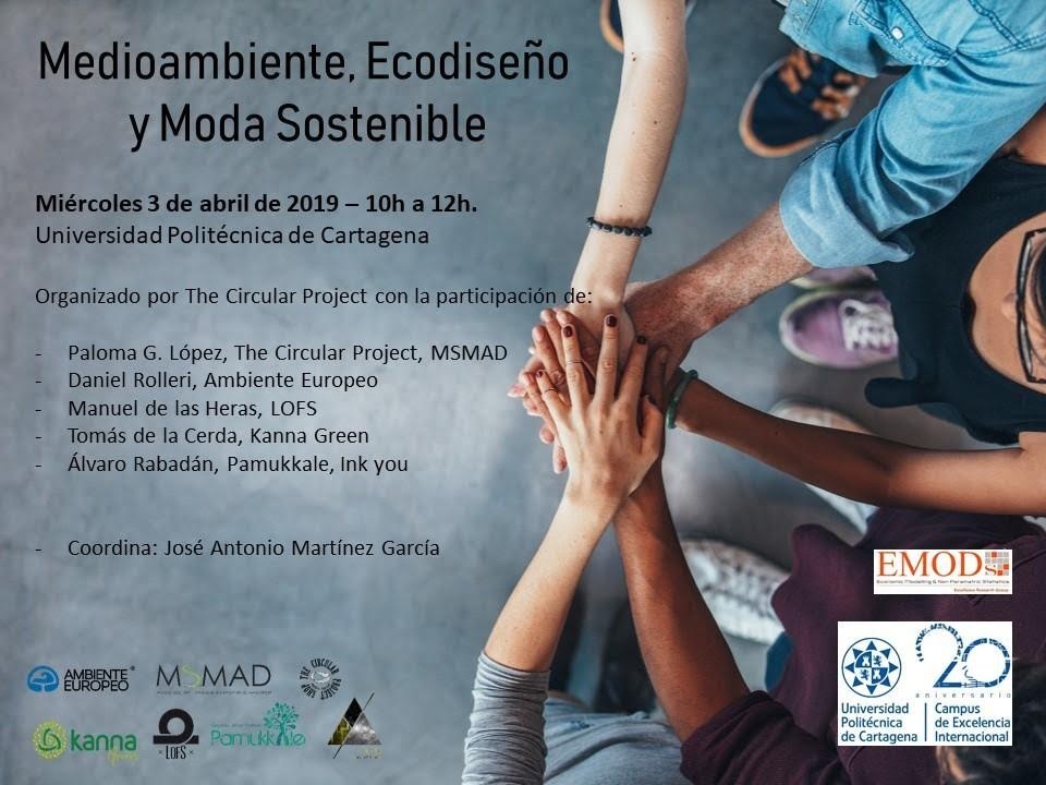 Jornada sobre Medioambiente, Ecodiseño y Moda Sostenible, con The Circular Project
