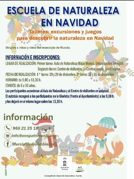 Escuela de Naturaleza en Navidad, con el Ayto. de Murcia