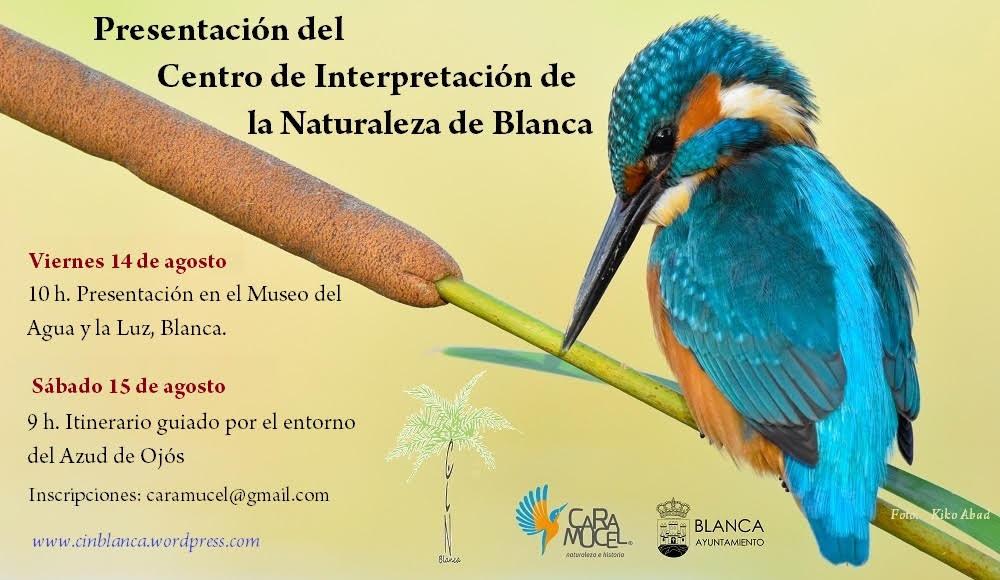 Presentación del Centro de Interpretación de la Naturaleza de Blanca, con Caramucel