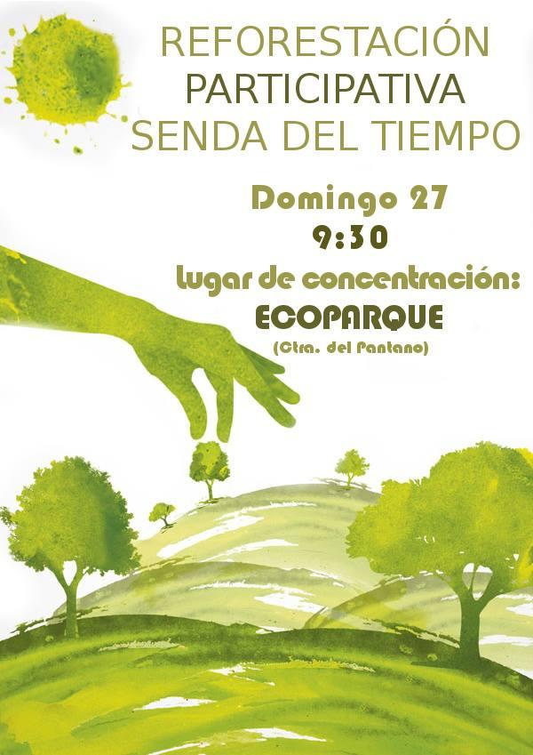 Jornada de Reforestación Participativa, con la Concejalía de Medio Ambiente del Ayto. Mula