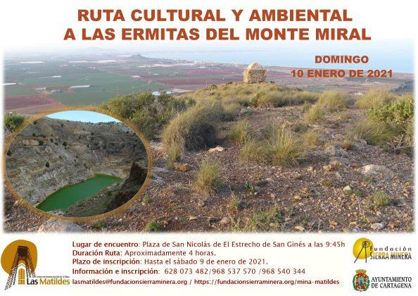 Ruta cultural y ambiental a las ermitas del monte Miral, con Mina Las Matildes