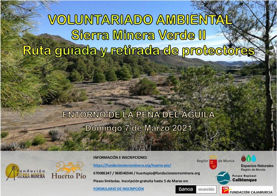 Ruta guiada entorno Peña del Águila y retirada de protectores, con Huerto Pío