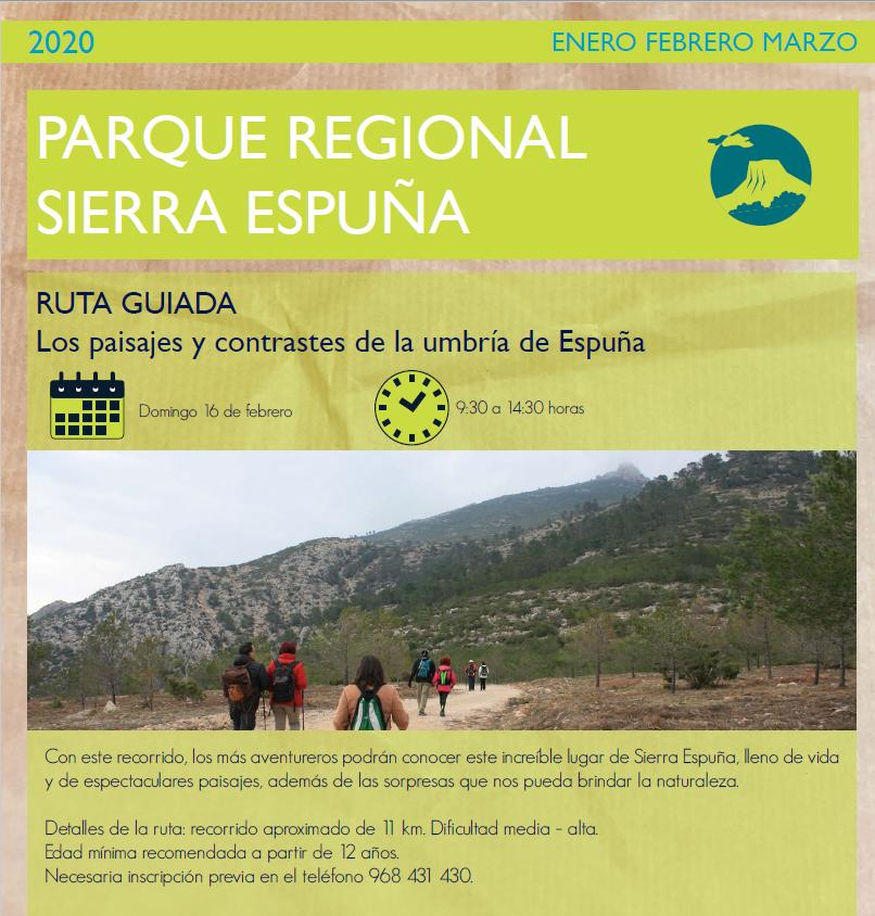 Ruta guiada 'Los paisajes y contrastes de la umbría de Espuña', con la CARM