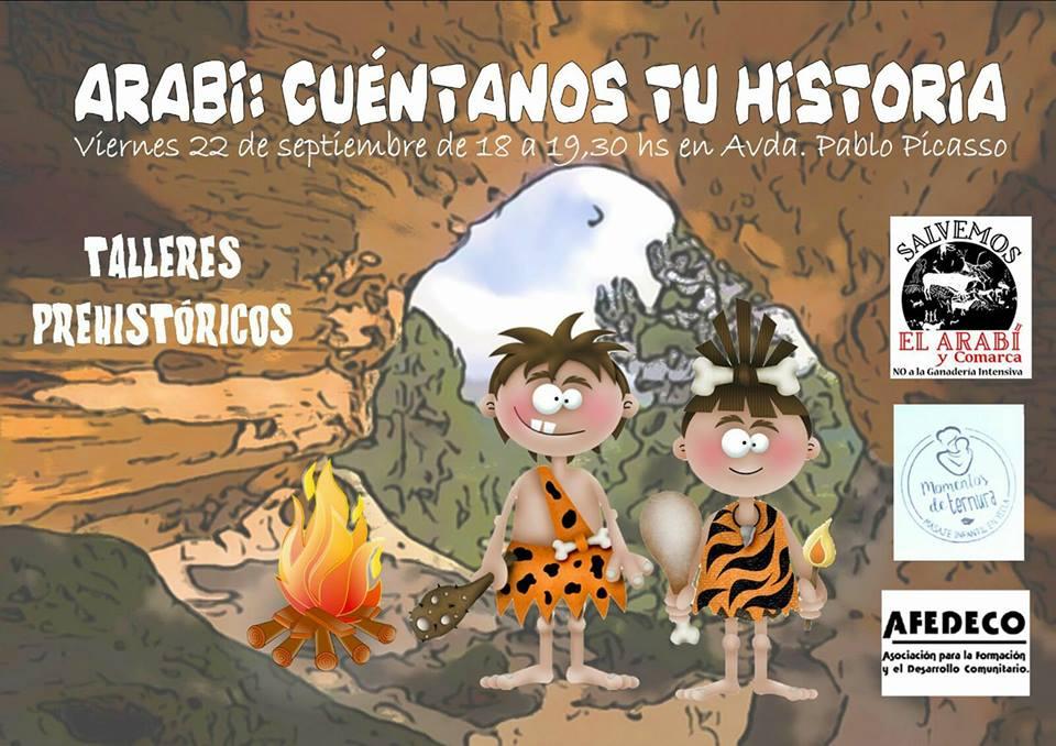 Talleres prehistóricos: Arabí cuéntanos tu historia, con la  plataforma Salvemos El Arabí y Comarca