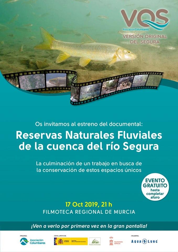 Estreno del documental 'Reservas Naturales Fluviales de la cuenca del río Segura', con la asociación Columbares