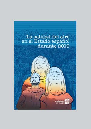 Informe sobre calidad del aire en España en 2019, de Ecologistas en Acción