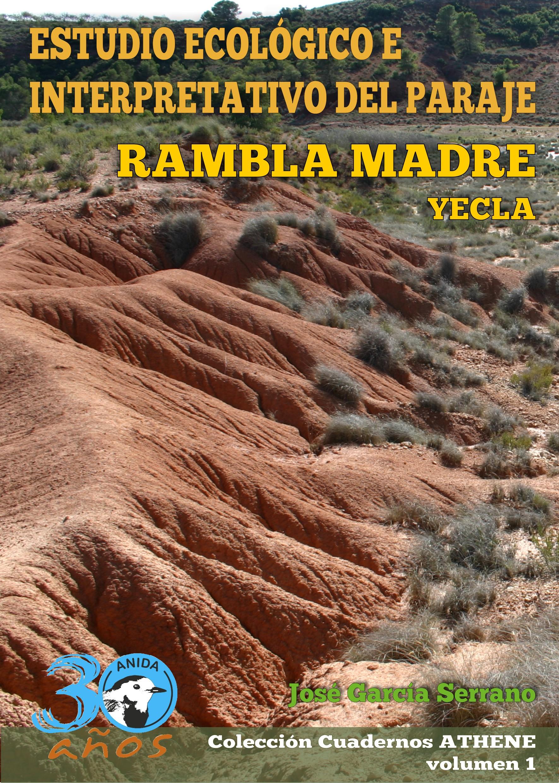 Estudio Ecológico e Interpretativo del Paraje Rambla Madre.